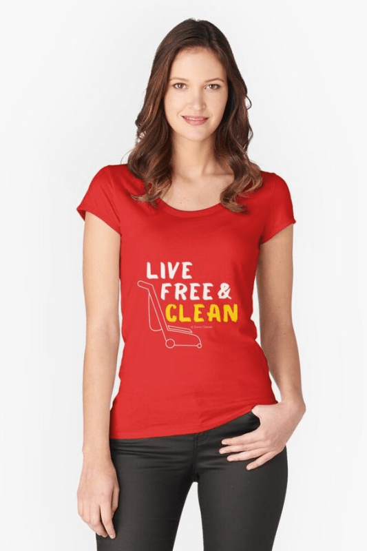 Live Free and Clean, Savvy Cleaner Funny Cleaning Shirts Scoop t-shirt