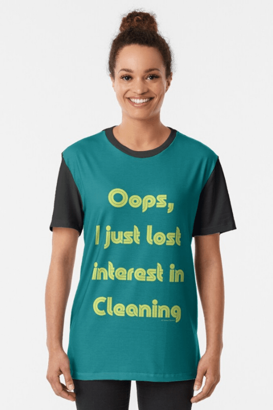 Lost Interest in Cleaning Savvy Cleaner Funny Cleaning Shirts Graphic Tee