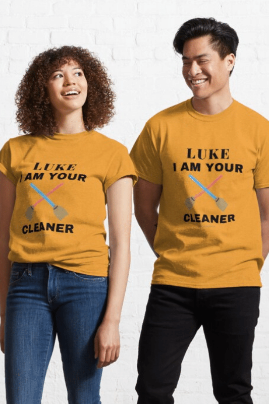 Luke I Am Your Cleaner Savvy Cleaner Funny Cleaning Shirts Classic Tee