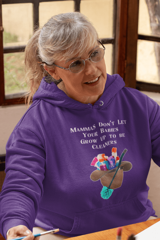 Mammas Don't Let Your Babies, Savvy Cleaner Funny Cleaning Shirts, Classic Pullover Hoodie