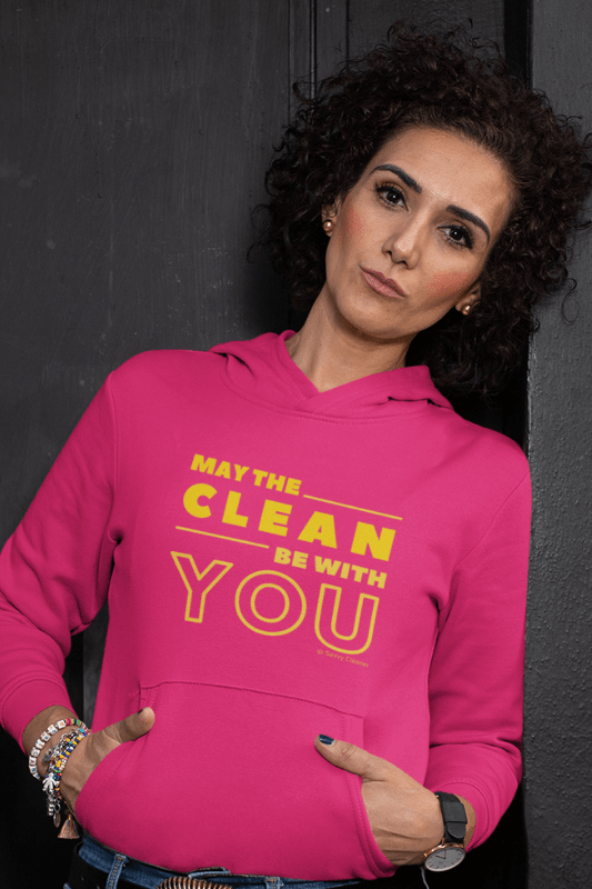 May the Clean Be With You, Savvy Cleaner Funny Cleaning Shirts, Classic Pullover Hoodie