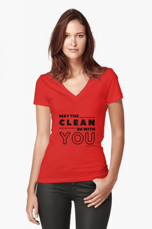 May the Clean Be With You, Savvy Cleaner Funny Cleaning Shirts, V-neck Shirt