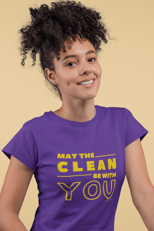 May the Clean Be With You, Savvy Cleaner Funny Cleaning Shirts, Women's Classic T-Shirt