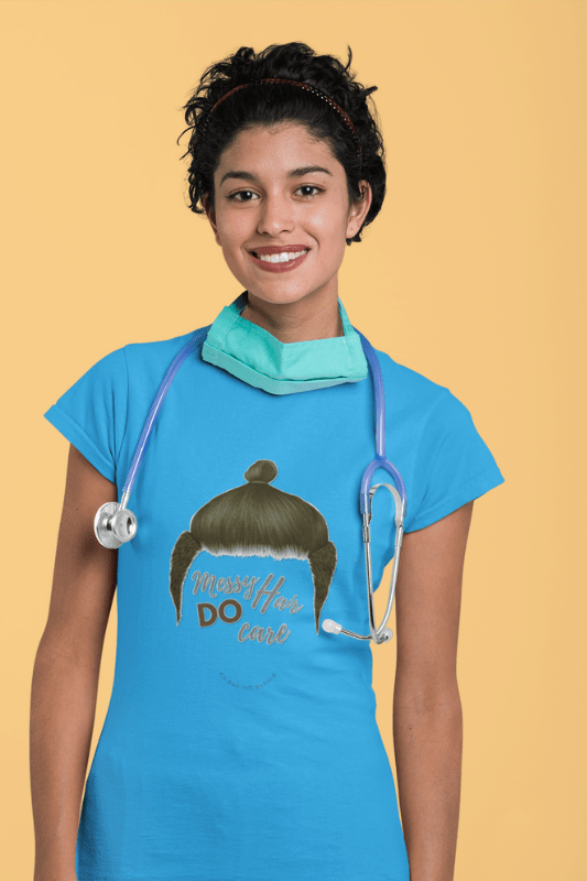 Messy Hair Do Care, Savvy Cleaner Funny Cleaning Shirts, Comfort Tee