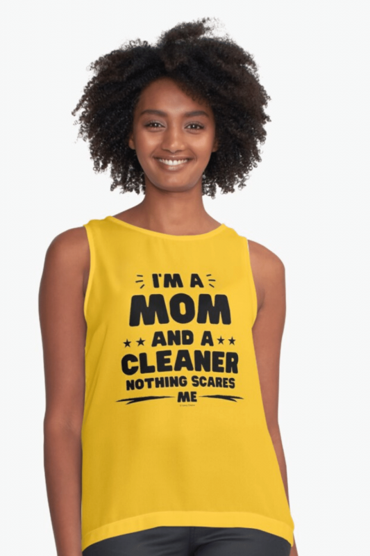 Mom and a Cleaner Savvy Cleaner Funny Cleaning Shirts Sleeveless Top