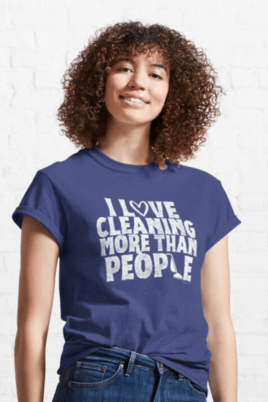 More Than People Savvy Cleaner Funny Cleaning Shirts Classic Tee