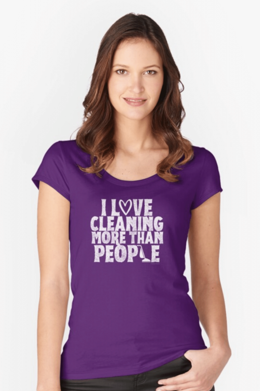 More Than People Savvy Cleaner Funny Cleaning Shirts Fitted Scoop T-Shirt