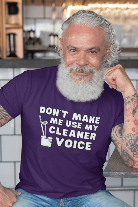My Cleaner Voice Savvy Cleaner Funny Cleaning Shirts Men's Standard T-Shirt