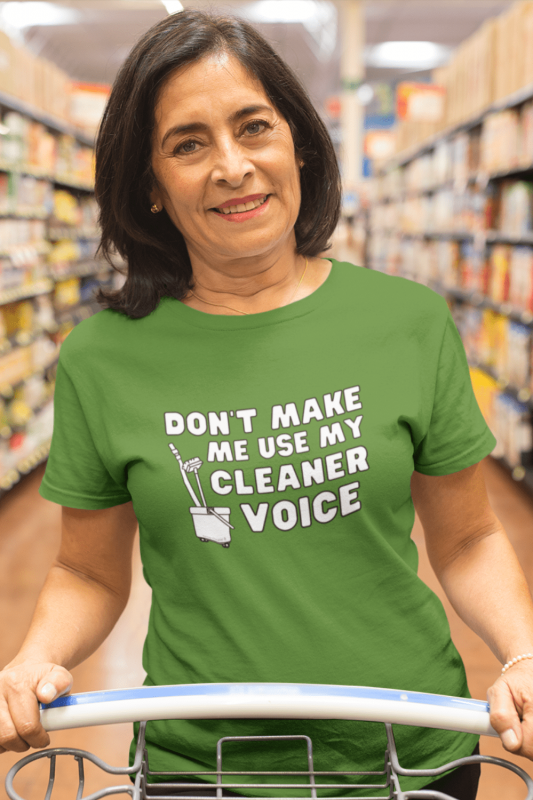 My Cleaner Voice Savvy Cleaner Funny Cleaning Shirts Women's Standard Tee