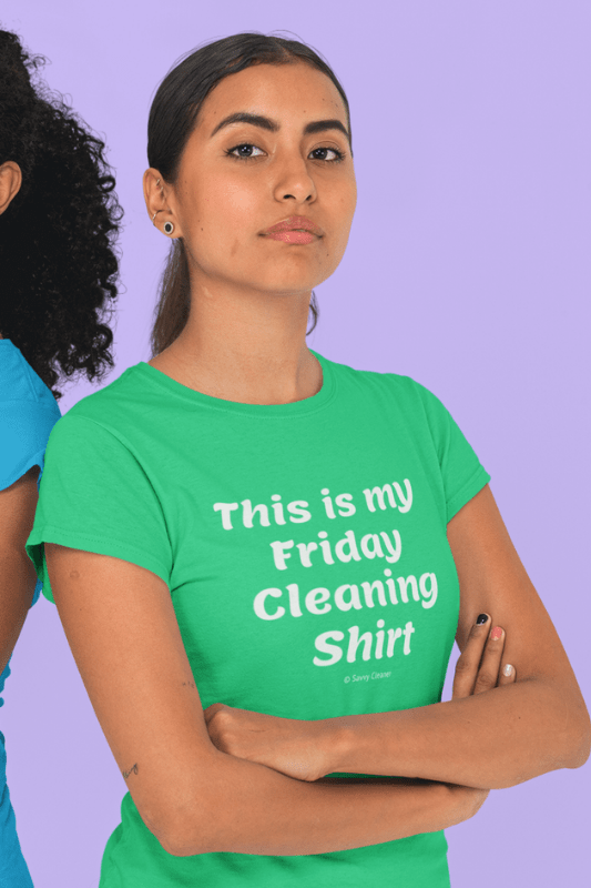 My Friday Cleaning Shirt, Savvy Cleaner Funny Cleaning Shirts, Womens Boyfriend T-Shirt