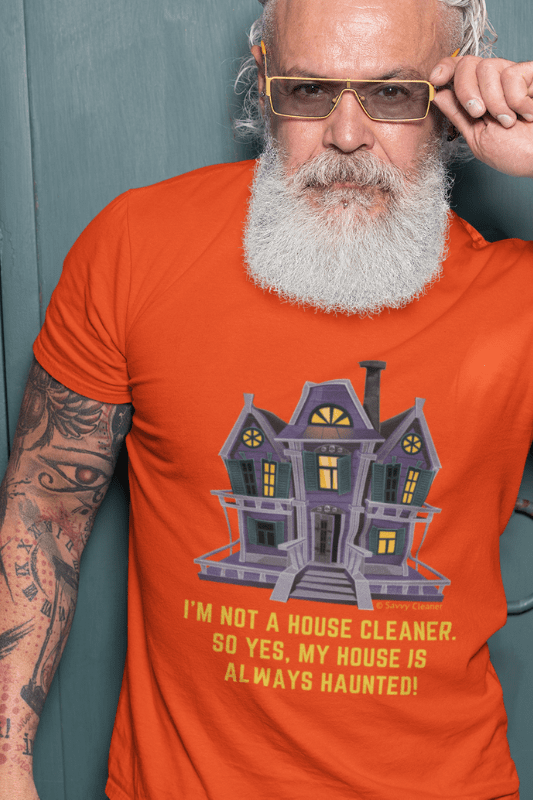 My House is Always Haunted, Savvy Cleaner Funny Cleaning Shirts, Premium T-Shirt