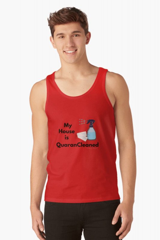 My House is QuaranCleaned t-shirt, Savvy Cleaner, Funny Cleaning Shirts, Tank Top