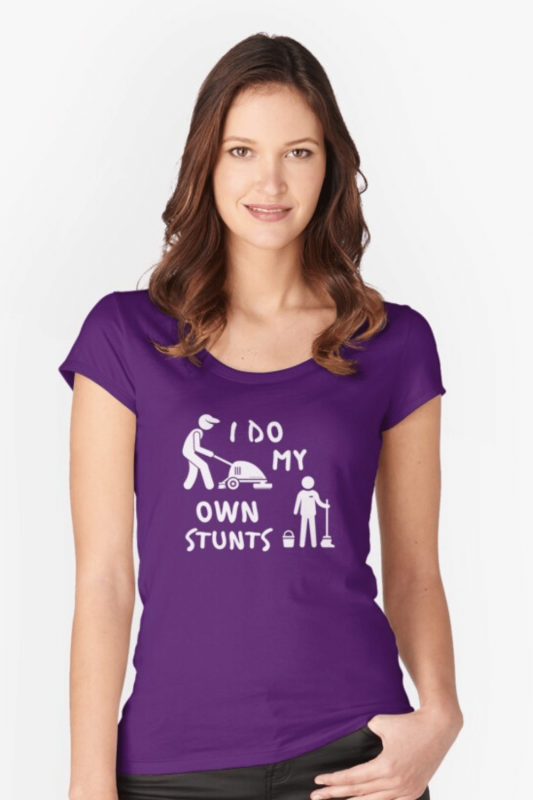 My Own Stunts Savvy Cleaner Funny Cleaning Shirts Fitted Scoop T-Shirt