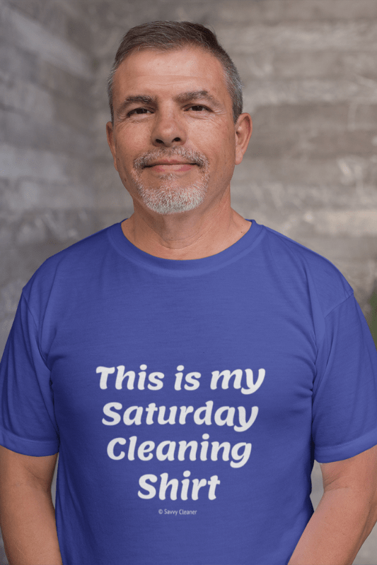 My Saturday Cleaning Shirt, Savvy Cleaner Funny Cleaning Shirts, T-Shirt