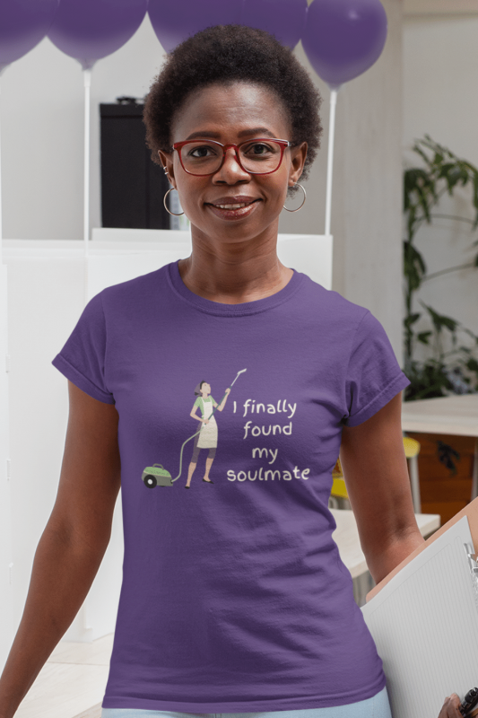 My Soulmate Savvy Cleaner Funny Cleaning Shirts Women's Standard Tee