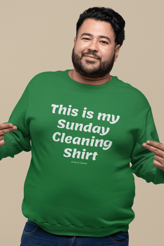 My Sunday Cleaning Shirt, Savvy Cleaner Funny Cleaning Shirt, Classic Crewneck Sweatshirt
