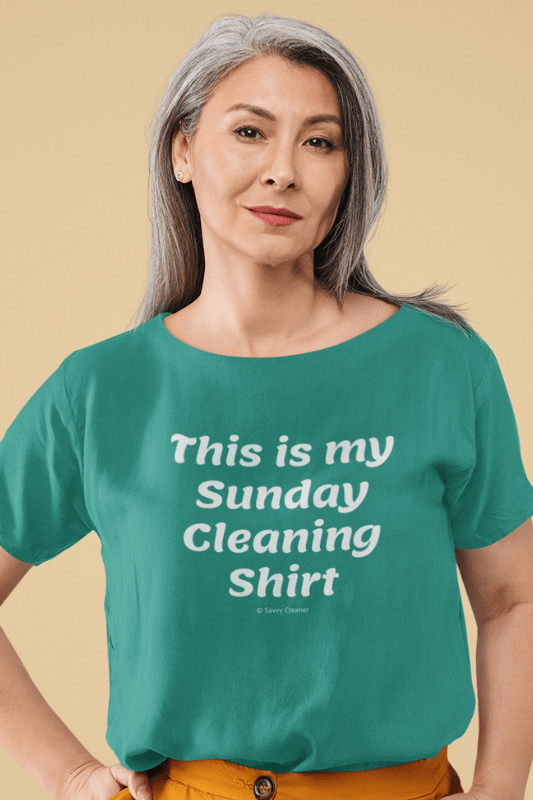 My Sunday Cleaning Shirt, Savvy Cleaner Funny Cleaning Shirt, Women's Slouchy T-Shirt