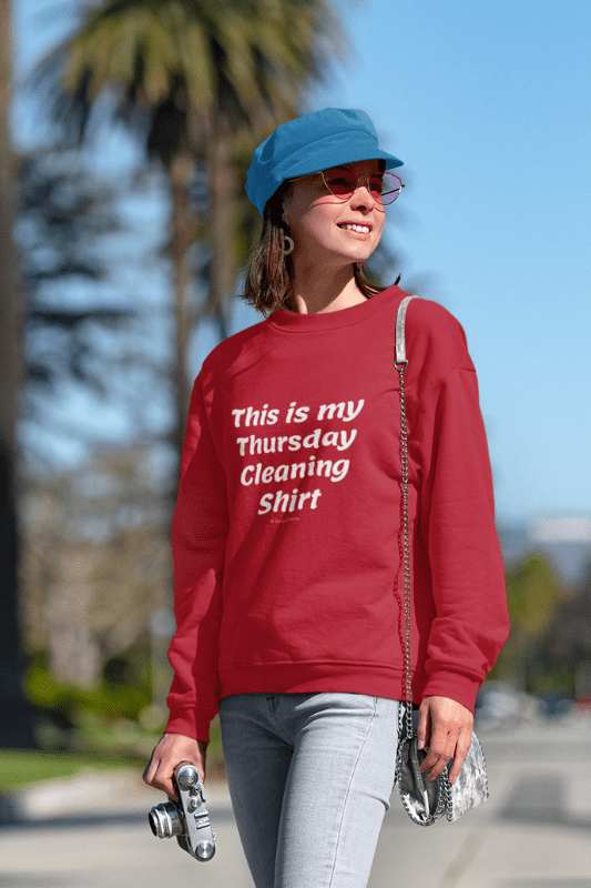 My Thursday Cleaning Shirt, Savvy Cleaner Funny Cleaning Shirts, Classic Crewneck Sweatshirt