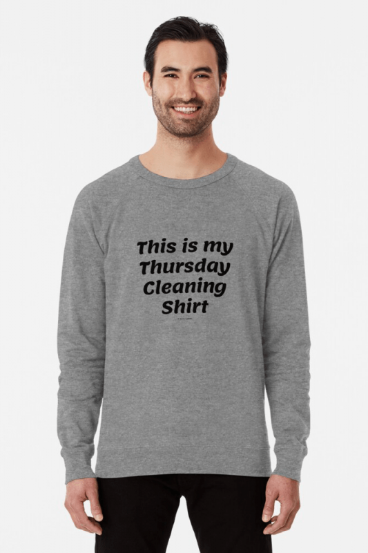 My Thursday Cleaning Shirt, Savvy Cleaner Funny Cleaning Shirts, Lightweight sweater