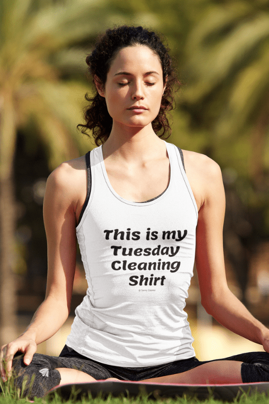 My Tuesday Cleaning Shirt, Savvy Cleaner Funny Cleaning Shirts, Women's Fitted Tank Top
