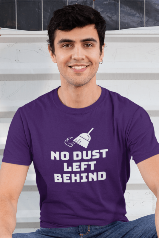No Dust Left Behind Savvy Cleaner Funny Cleaning Shirts Men's Standard Tee