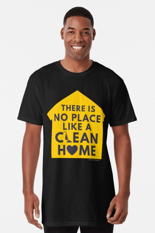 No Place Like Home, Savvy Cleaner Funny Cleaning Shirt Long T-shirt