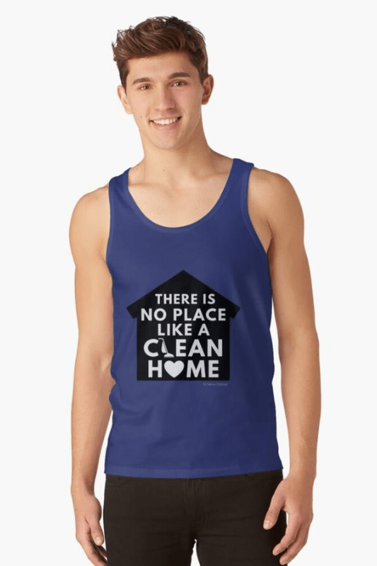 No Place Like Home, Savvy Cleaner Funny Cleaning Shirt Tank Top T-shirt