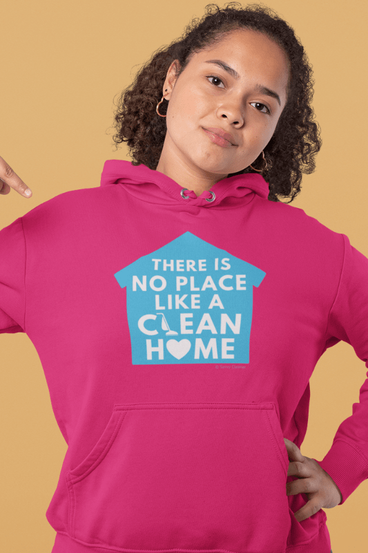 No Place Like Home, Savvy Cleaner Funny Cleaning Shirts, Classic Pullover Hoodie