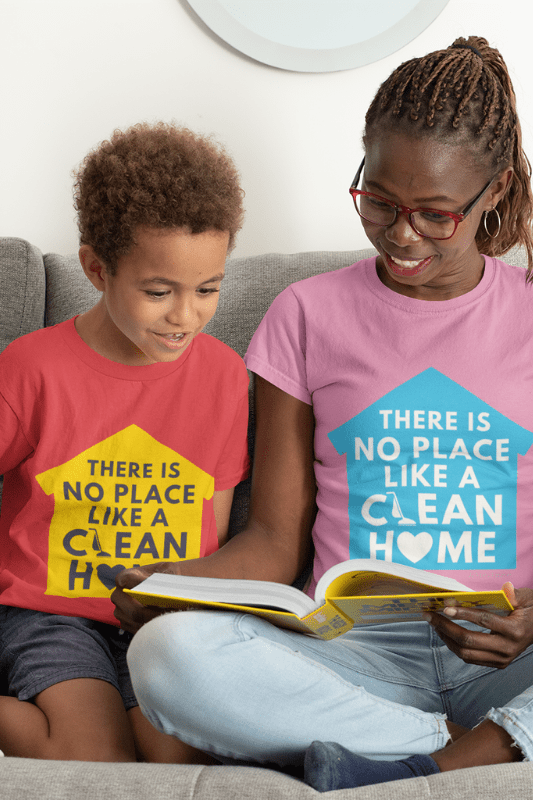 No Place Like a Clean Home Savvy Cleaner Funny Cleaning Shirts, Kids T-Shirts