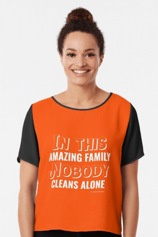 Nobody Cleans Alone Savvy Cleaner Funny Cleaning Shirts Chiffon Top