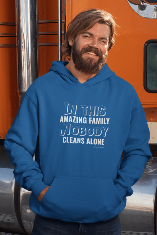 Nobody Cleans Alone Savvy Cleaner Funny Cleaning Shirts Hoodie