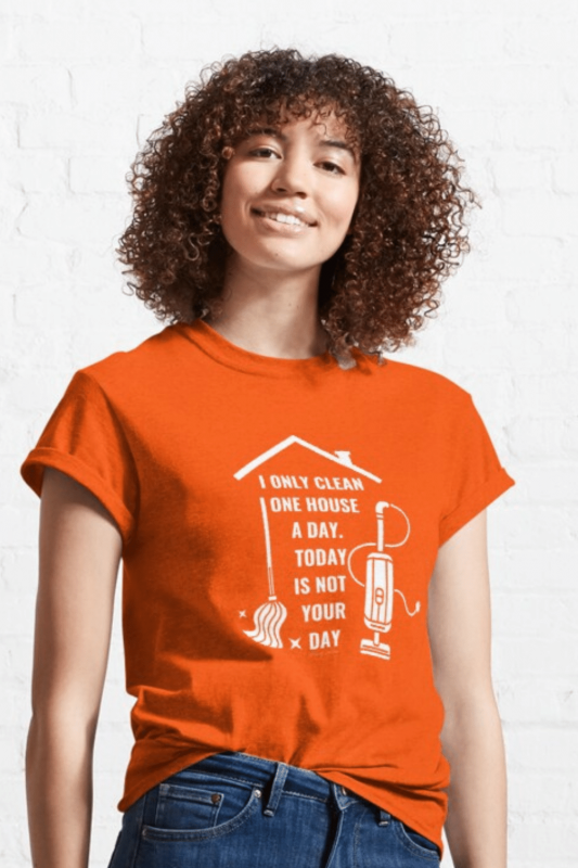 Not Your Day Savvy Cleaner Funny Cleaning Shirts Classic Tee