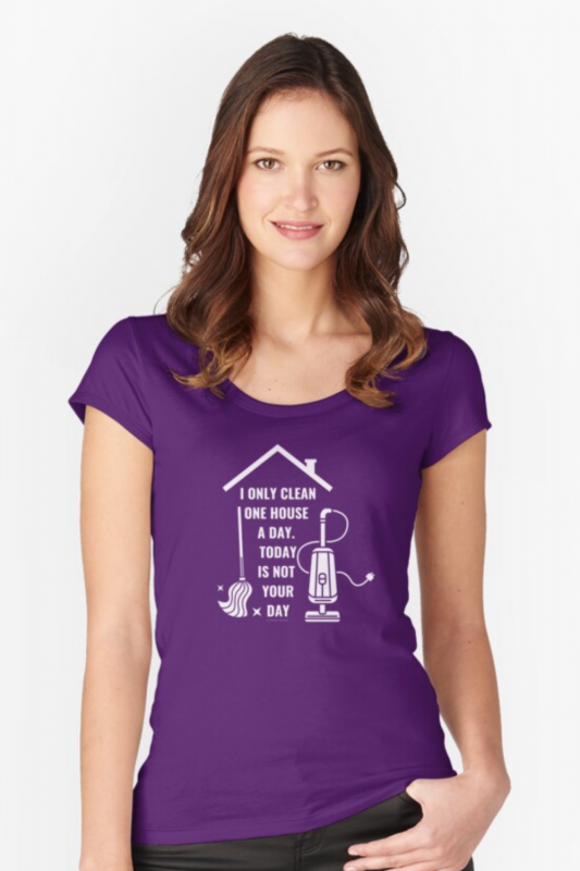 Not Your Day Savvy Cleaner Funny Cleaning Shirts Fitted Scoop T-Shirt