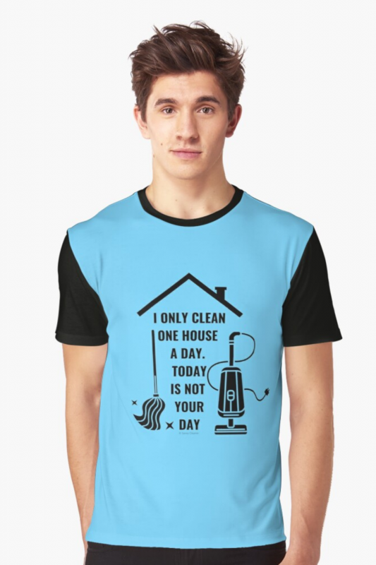 Not Your Day Savvy Cleaner Funny Cleaning Shirts Graphic Tee