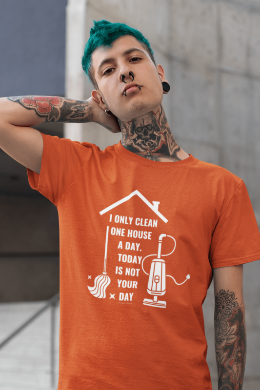 Not Your Day Savvy Cleaner Funny Cleaning Shirts Men's Standard Tee