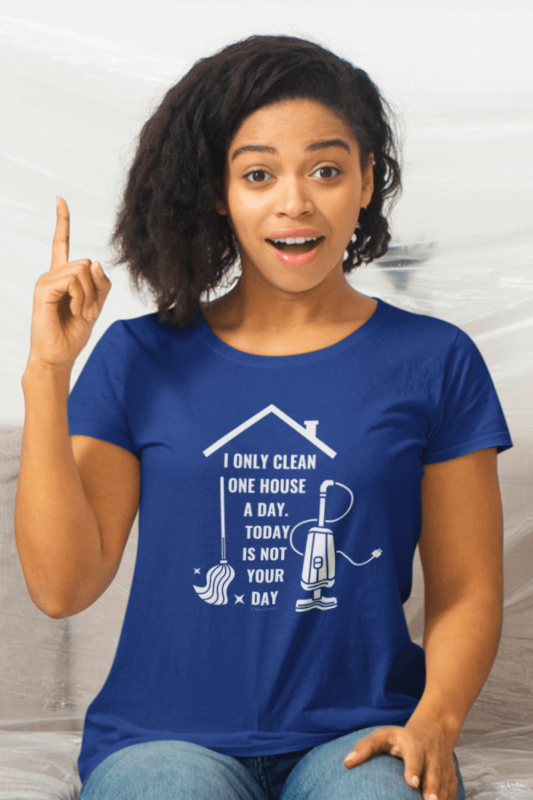Not Your Day Savvy Cleaner Funny Cleaning Shirts Women's Standard T-Shirt