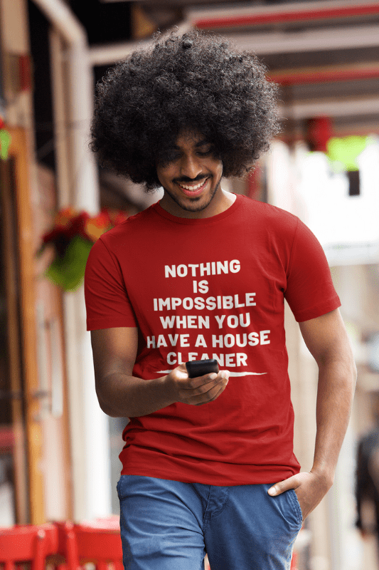 Nothing is Impossible, Savvy Cleaner Funny Cleaning Shirts, Classic T-Shirt