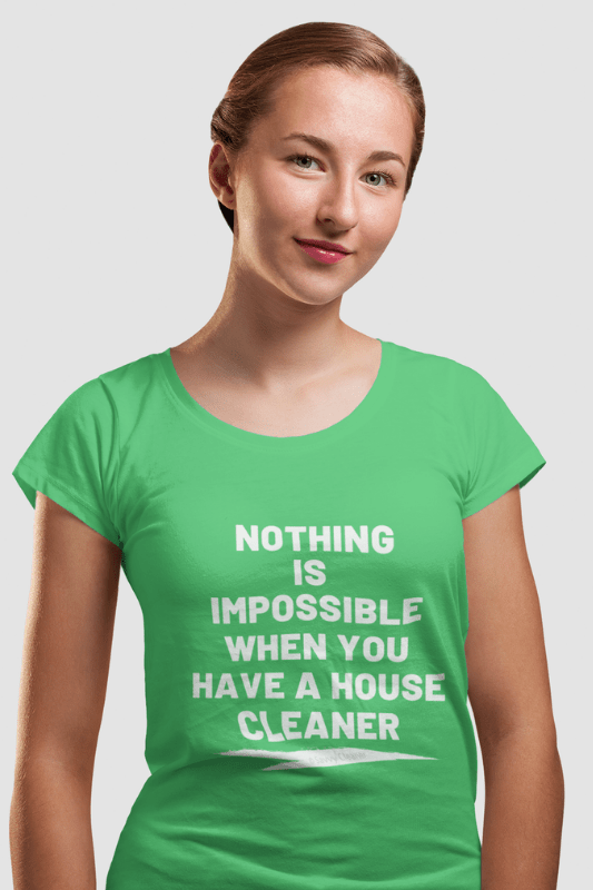 Nothing is Impossible, Savvy Cleaner Funny Cleaning Shirts, Womans Boyfriend T-Shirt
