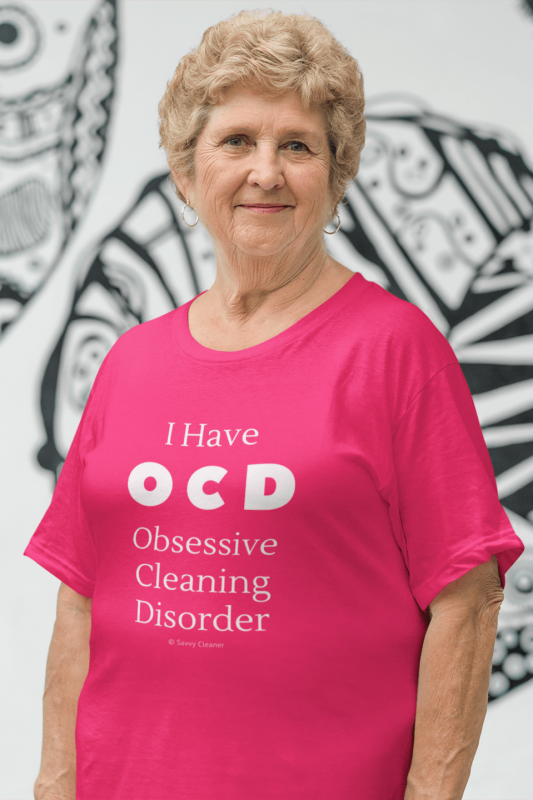 OCD, Savvy Cleaner Funnny Cleaning Shirts, Womans Classic T-Shirt