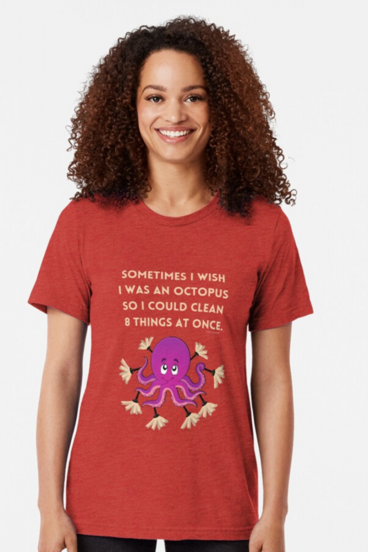 Octopus Savvy Cleaner Funny Cleaning Shirts Triblend Tee