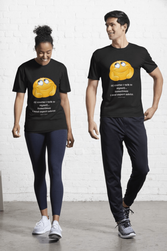 Of Course I Talk to Myself, Savvy Cleaner Funny Cleaning Shirts, Active Shirt