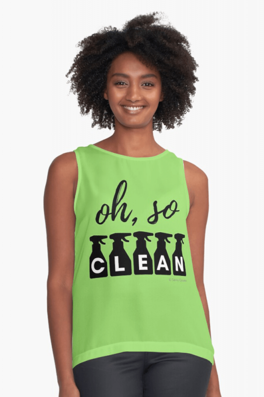 Oh So Clean, Savvy Cleaner Funny Cleaning Shirts, Sleeveless Shirt