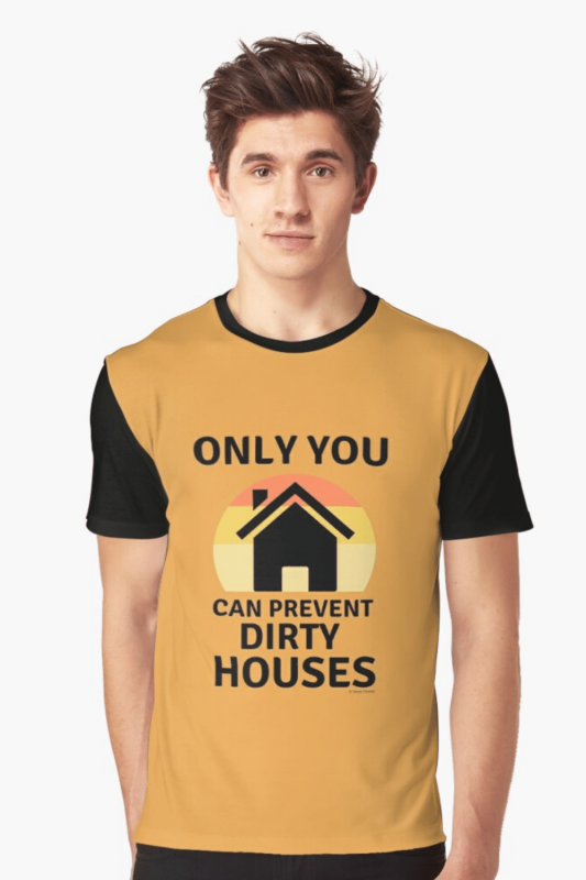 Prevent Dirty Houses Savvy Cleaner Funny Cleaning Shirts Grahpic T-Shirt
