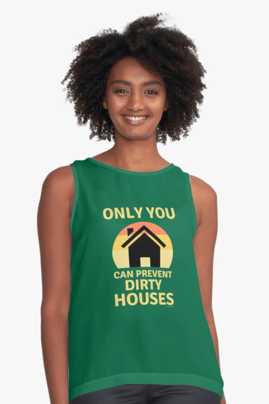 Prevent Dirty Houses Savvy Cleaner Funny Cleaning Shirts Sleeveless Top