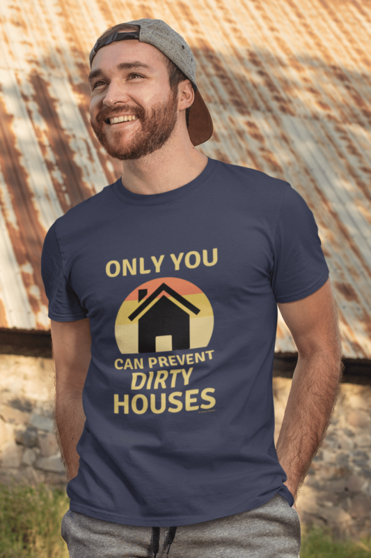 Prevent Dirty Houses Savvy Cleaner Funny Cleaning Shirts Standard Tee