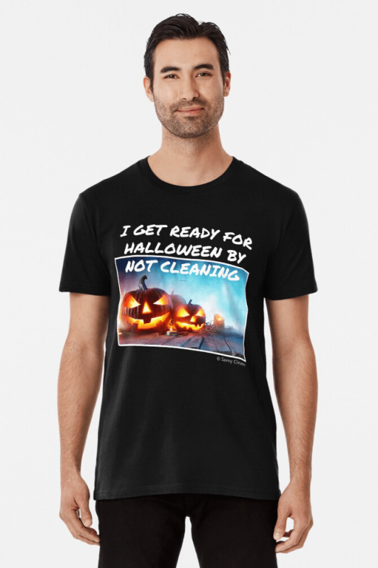 Ready for Halloween, Savvy Cleaner Funny Cleaning Shirts, premium shirt