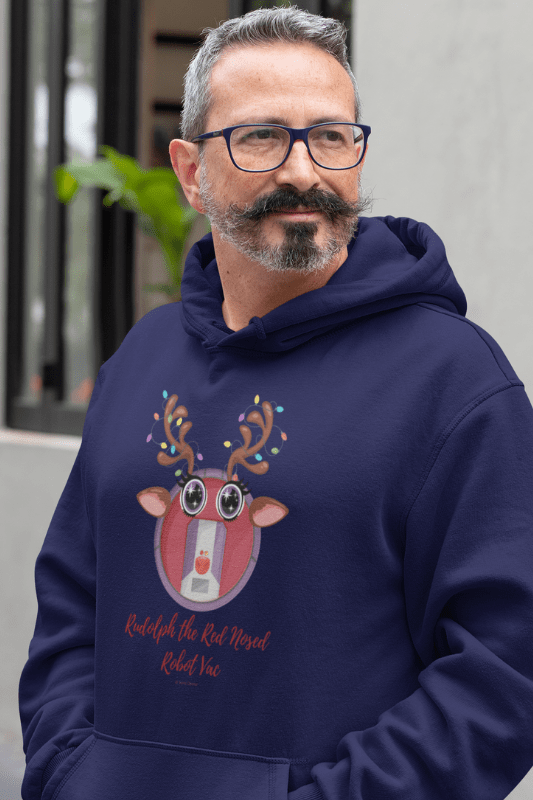 Rudolph the Red Nosed Robot Vac, Savvy Cleaner Funny Cleaning Shirts, Premium Pullover Hoodie