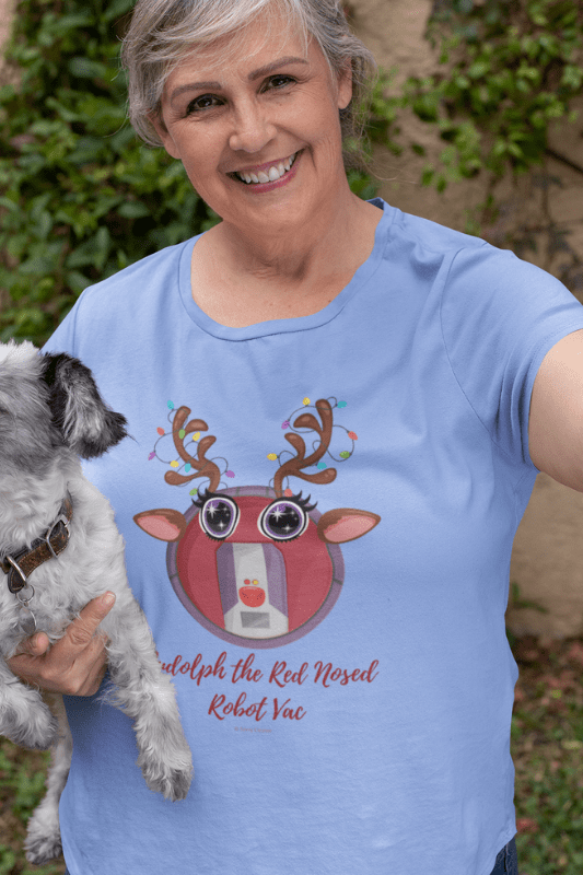 Rudolph the Red Nosed Robot Vac, Savvy Cleaner Funny Cleaning Shirts, Womens Classic T-Shirt