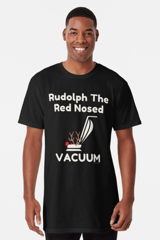 Rudolph the Red Nosed Vacuum, Savvy Cleaner Funny Cleaning Shirts, Long Shirt