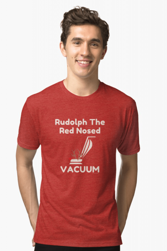 Rudolph the Red Nosed Vacuum, Savvy Cleaner Funny Cleaning Shirts, Triblend shirt